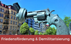 Friedensfoerderung und Demilitarisierung