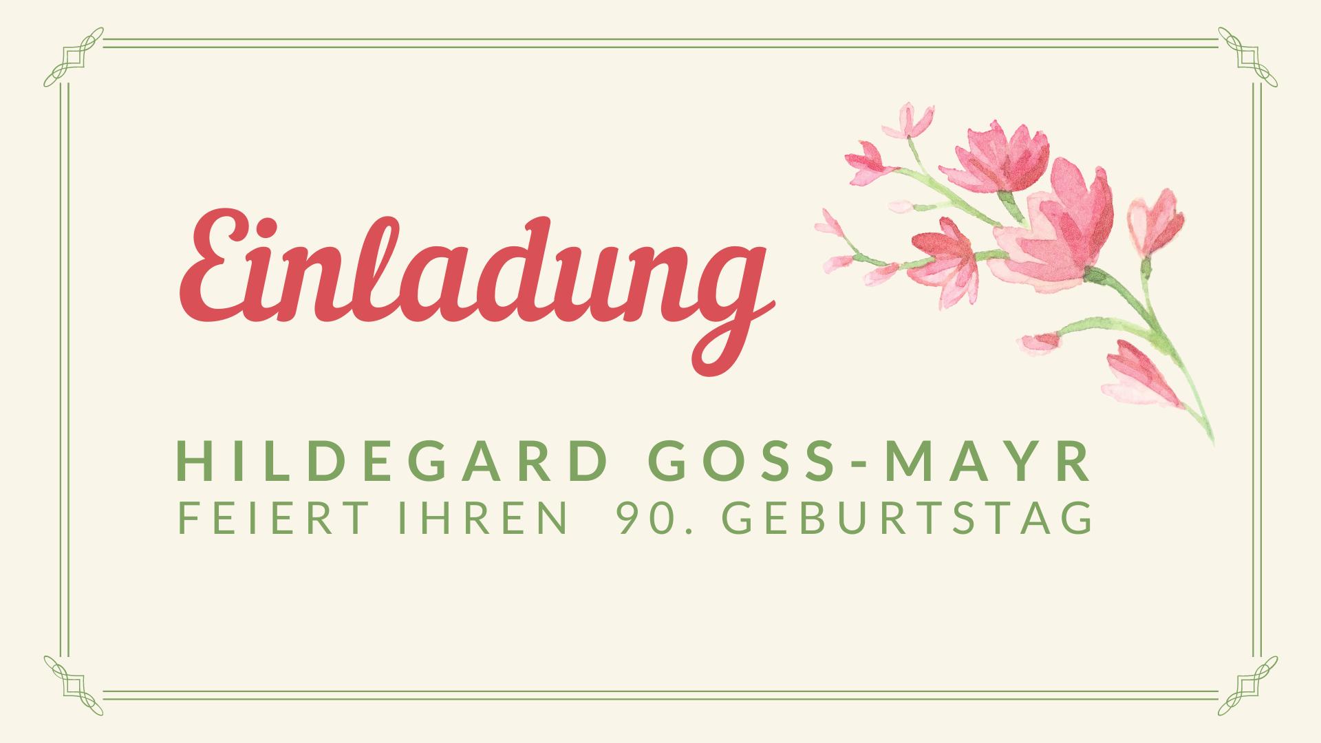 Einladung Hildegard Goss-Mayr