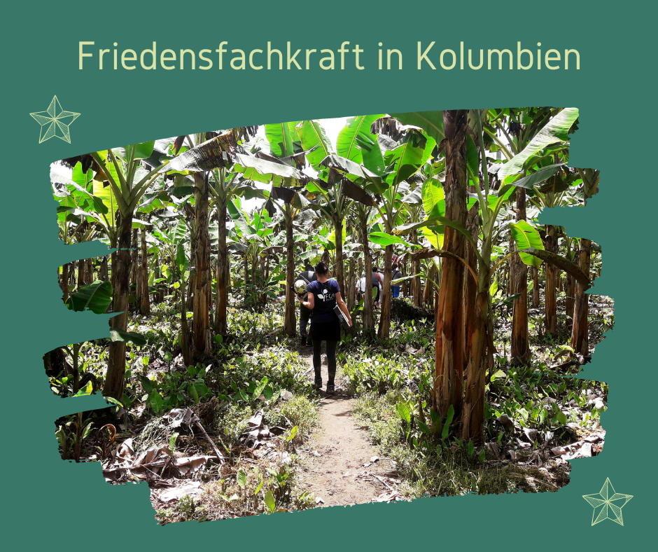 Friedensfachkraft in Kolumbien