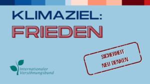 Zur Kampagne Klimaziel:Frieden